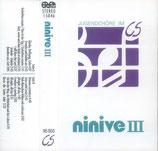 Ninive-Chor - Ninive III