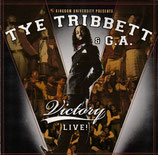 TYE TRIBBETT & G.A. - Victory Live!