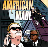 AMERICAN MADE - Against The Flow