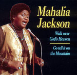 Mahalia Jackson - Walk Over God's Heaven