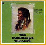 Der barmherzige Indianer