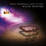 Helen Shapiro - What Wondrous Love Is This