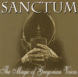 Sanctum - The Magic of Gregorian Voices