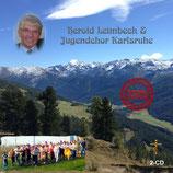 Herold Leimbeck mit dem Jugendchor Karlsruhe - Doppel-CD Sonder-Edition