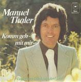 Manuel Thaler - Komm geh mit mir