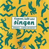 Immanuel Lobpreiswerkstatt - Kommt, lasst uns singen 2