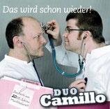 Duo Camillo - Das wird schon wieder!