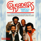 THE CRUSADERS - Sample A Decade