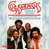 THE CRUSADERS - Sample A Decade