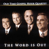 Old Time Gospel Hour Quartet - The Word Is Out -