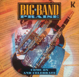 Big Band Praise - Come On And Celebrate