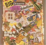 Paul Field - Big Dreams Little Rebellions