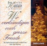 Wir verkündigen euch grosse Freude - Die kleine Kantate zur Weihnachtszeit