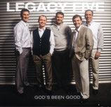 Legacy Five - God's Been Good -
