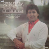 Bryn Yemm - Let There Be Peace