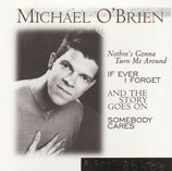 Michael O'Brien - Nothin's Gonna Turn Me Around