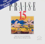 Praise 15 - The Final Praise