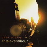 Jars Of Clay - Theeleventhhour