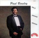Paul Beasley - Walk Around Heaven