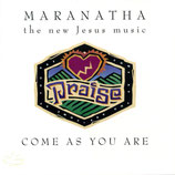 Maranatha Music - Come As You Are