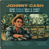 JOHNNY CASH : Now, There Was A Song