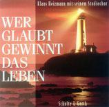 Klaus Heizmann Studiochor - Wer glaubt gewinnt das Leben