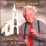 Donnie Sumner Sings Old Fashioned Songs The Old Fashioned Way