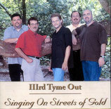 IIIrd Tyme Out - Singing On Streets Of Gold-
