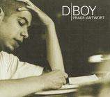 D-BOY : Frage-Antwort