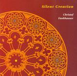Christof Fankhauser - Silent Creation