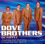 Dove Brothers - Anything but ordinary -