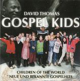David Thomas & GOSPEL KIDS - Children of the World (Neue und bekannte Gospelhits)
