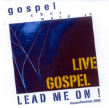 Gospelchor Wald - Lean Me On (Live Gospel)