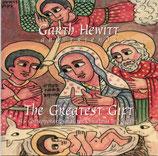 Garth Hewitt & Friends - The Greatest Gift
