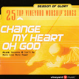 Vineyard Music - Change My Heart Oh God : 25 Top Vineyard Worship Songs (2-CD)