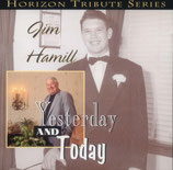 Jim Hamill - Yesterday and Today -