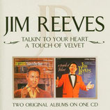 Jim Reeves - Talkin' To Your Heart & A Touch Of Velvet