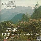 Wetzlarer Evangeliums-Chor - Folge mir nach