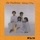 The Truthettes - Making A Way