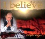 Serguei Popov - I Believe