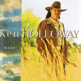 Ken Holloway - He Who Made The Rain -