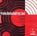 Wetzlarer Evangeliumschor, Terzett, Martin Gerhard - Frohe Botschaft im Lied 75961