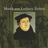 Musik aus Luthers Zeiten