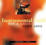 Rob & Gilly - Such Love : Instrumental Gold Vol.1 - CD 2
