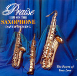 David Heming - Praise Him On The Saxophone