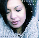 Kathleen - Timeless Songs Of Faith