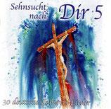 Asaph Musik - Sehnsucht nach Dir 5 : 30  deutsche Lobpreis-Lieder