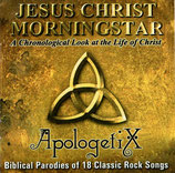 Apologetix - Jesus Christ Morningstar