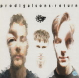 PRODIGAL SONS : Return