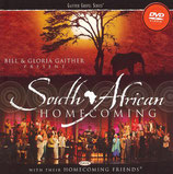 Gaither Homecoming - South African Homecoming